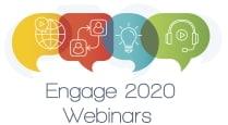 Engage 2020 Webinars